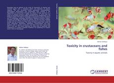 Capa do livro de Toxicity in crustaceans and fishes
