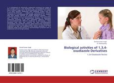 Bookcover of Biological activities of 1,3,4-oxadiazole Derivatives