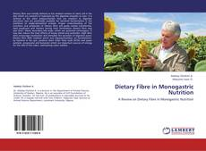 Bookcover of Dietary Fibre in Monogastric Nutrition