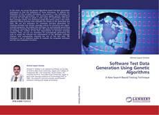 Software Test Data Generation Using Genetic Algorithms的封面