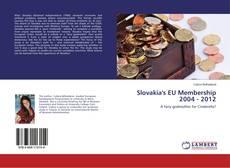 Capa do livro de Slovakia's EU Membership 2004 - 2012