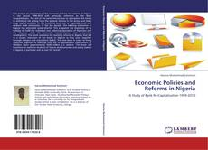 Bookcover of Economic Policies and Reforms in Nigeria