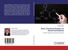 Capa do livro de New Chemical Studies on Novel Pyrimidines