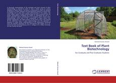 Borítókép a  Text Book of Plant Biotechnology - hoz