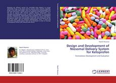 Design and Development of Niosomal Delivery System for Ketoprofen的封面