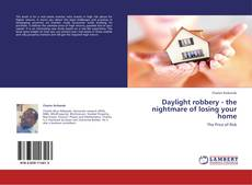 Bookcover of Daylight robbery - the nightmare of losing your home