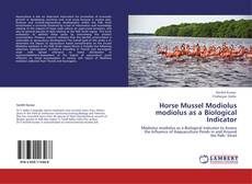 Bookcover of Horse Mussel Modiolus modiolus as a   Biological Indicator