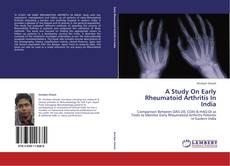 Обложка A Study On Early Rheumatoid Arthritis In India