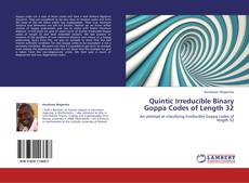 Bookcover of Quintic Irreducible Binary Goppa Codes of Length 32