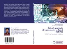 Buchcover von Role of glymin in streptozotocin-induced diabetes