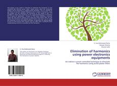Bookcover of Elimination of harmonics using power electronics equipments