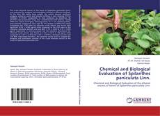 Buchcover von Chemical and Biological Evaluation of Spilanthes paniculata Linn.