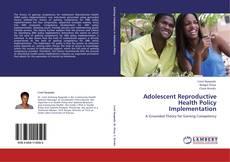 Portada del libro de Adolescent Reproductive Health Policy Implementation