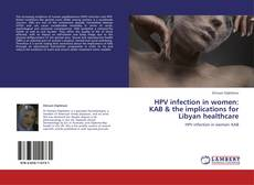 Обложка HPV infection in women: KAB & the implications for Libyan healthcare