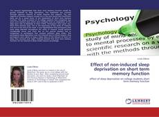 Buchcover von Effect of non-induced sleep deprivation on  short term memory function