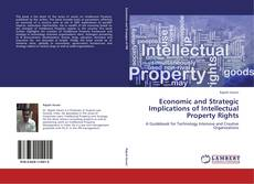 Bookcover of Economic and Strategic Implications of Intellectual Property Rights