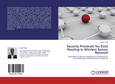 Bookcover of Security Protocols for Data Routing in Wireless Sensor Network