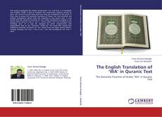 Bookcover of The English Translation of 'WA' in Quranic Text