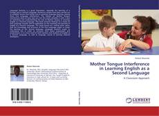 Couverture de Mother Tongue Interference in Learning English as a Second Language