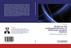 Bookcover of Studies on the nucleopolyhedrovirus of Helicoverpa armigera (Hübner)