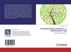 Copertina di Cracked tooth syndrome - a rollercoaster ride