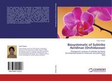 Borítókép a  Biosystematic of Subtribe Aeridinae (Orchidaceae) - hoz