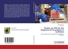 Studies on FPA for the diagnosis of brucellosis in buffaloes的封面