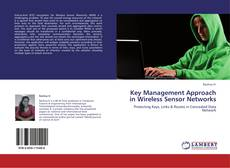 Bookcover of Key Management Approach in Wireless Sensor Networks