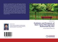 Buchcover von Problems and Prospects of Open Space Management Authorized by DCC