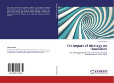 Buchcover von The Impact of Ideology on Translation