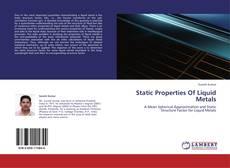 Portada del libro de Static Properties Of Liquid Metals