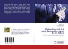 Bookcover of Malnutrition in ESRD patients on maintenance hemodialysis