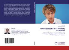 Couverture de Universalization of Primary Education