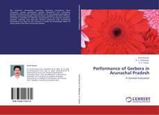 Portada del libro de Performance of Gerbera in  Arunachal Pradesh
