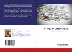 Bookcover of A Study on Career Choice