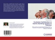Bookcover of Customer Satisfaction in Islamic Banking System in Pakistan