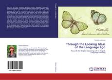 Copertina di Through the Looking Glass of the Language Ego