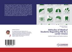 Capa do livro de Attitudes of Medical Students Regarding FM As a career Choice