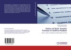 Values of B.Ed. Teacher Trainees in Andhra Pradesh kitap kapağı