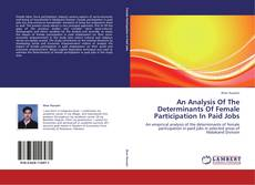 An Analysis Of The Determinants Of Female Participation In Paid Jobs kitap kapağı
