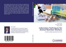 Copertina di Laboratory Techniques for Animal Nutrition Workers