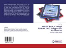 Buchcover von Mobile Apps as Design Practice Tools in Education and Practice
