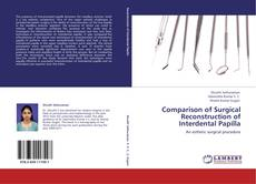 Bookcover of Comparison of Surgical Reconstruction of Interdental Papilla