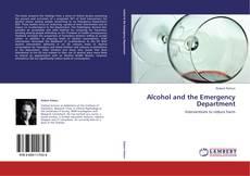 Portada del libro de Alcohol and the Emergency Department