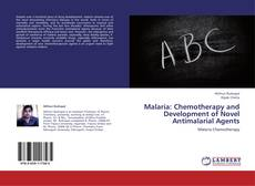 Обложка Malaria: Chemotherapy and Development of Novel Antimalarial Agents