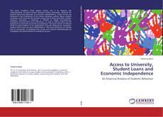 Access to University, Student Loans and Economic Independence kitap kapağı