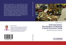 Обложка Informal Sector:  The Hawkers of Mumbai  A Socio-Economic Study