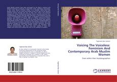 Couverture de Voicing The Voiceless: Feminism And Contemporary Arab Muslim Women