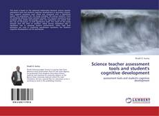 Bookcover of Science teacher assessment tools and student's cognitive development