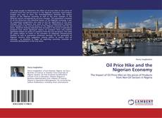 Bookcover of Oil Price Hike and the Nigerian Economy